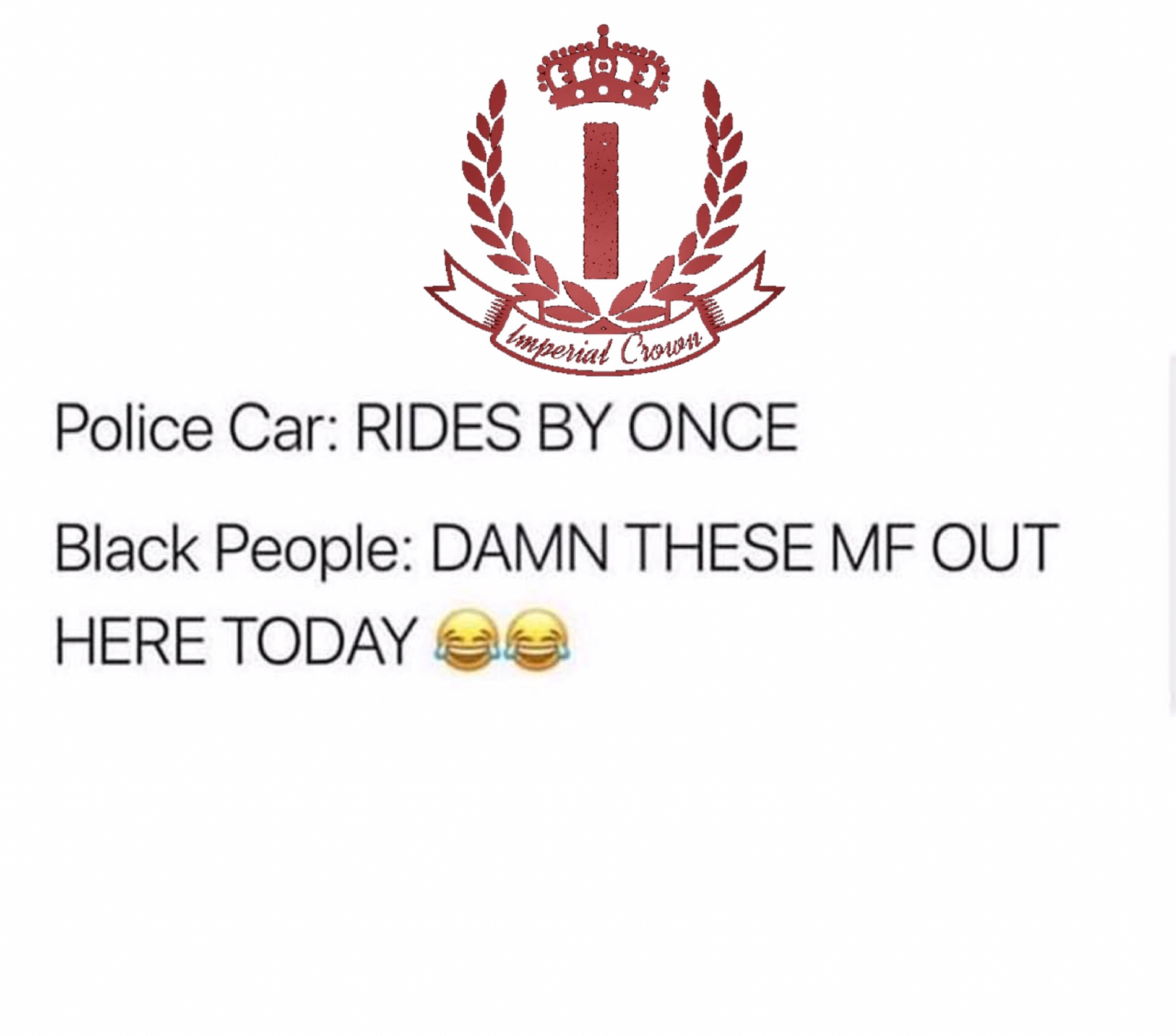 Police car vs black people…..