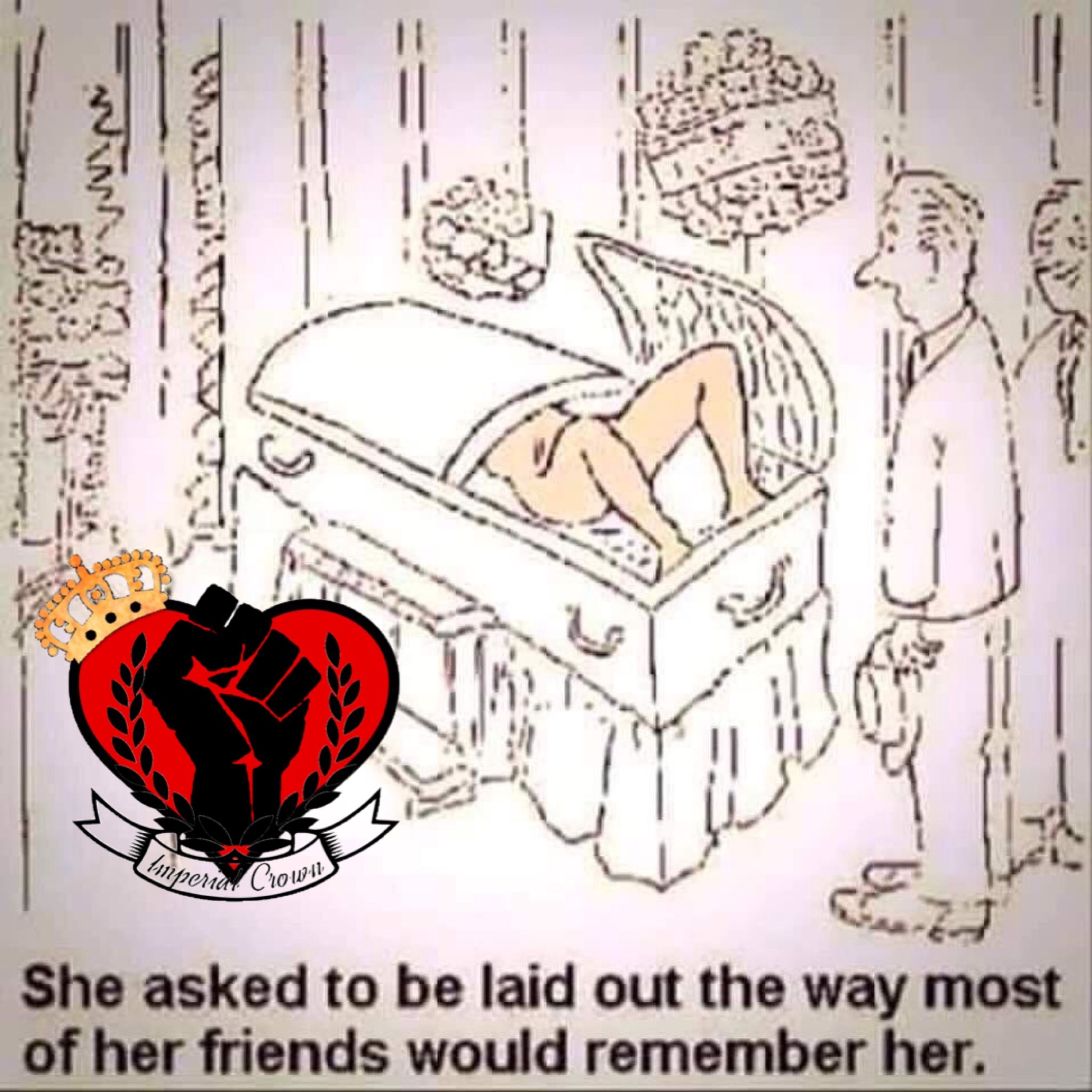 She asked to be laid out…