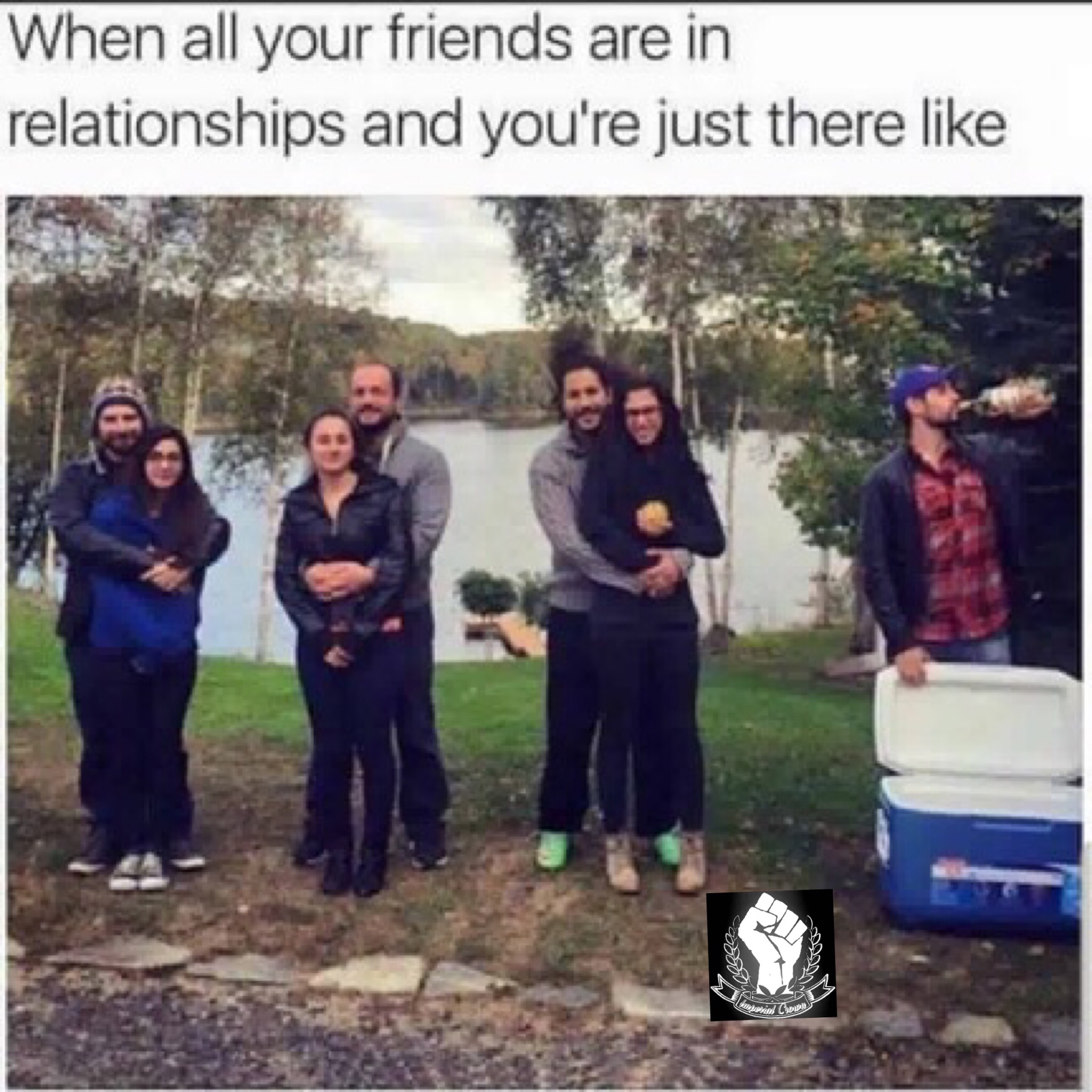 When all your friends…