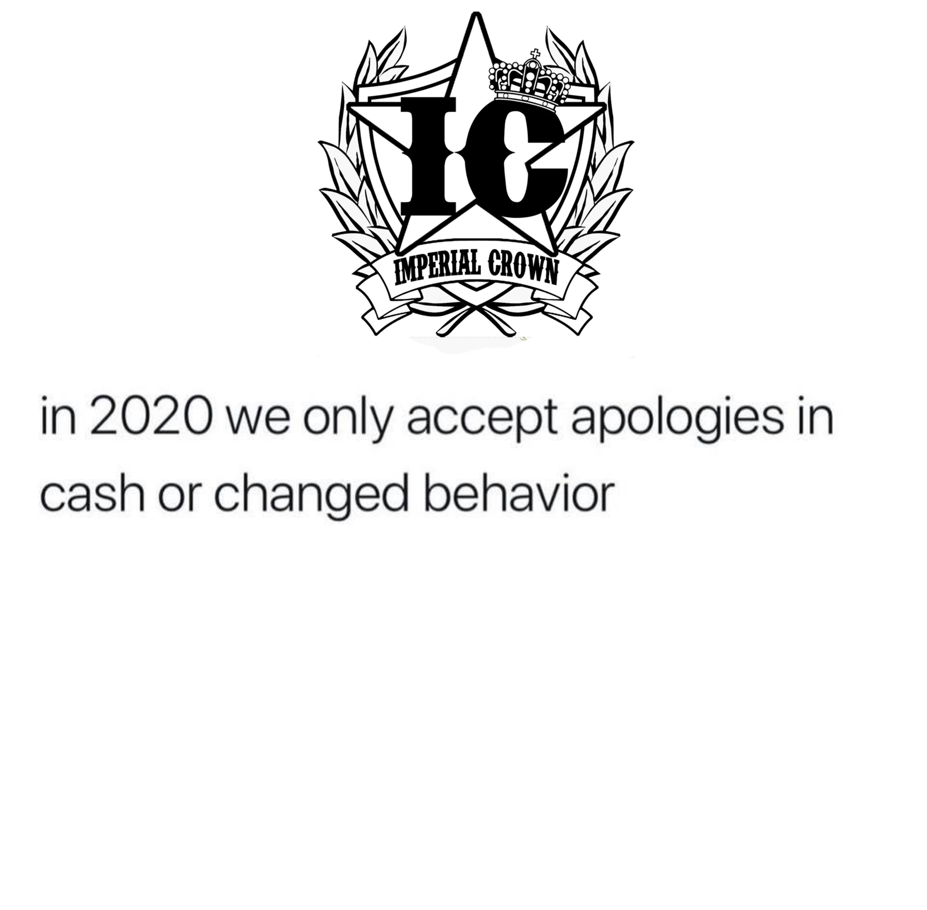 In 2020 we only accept apologies in cash