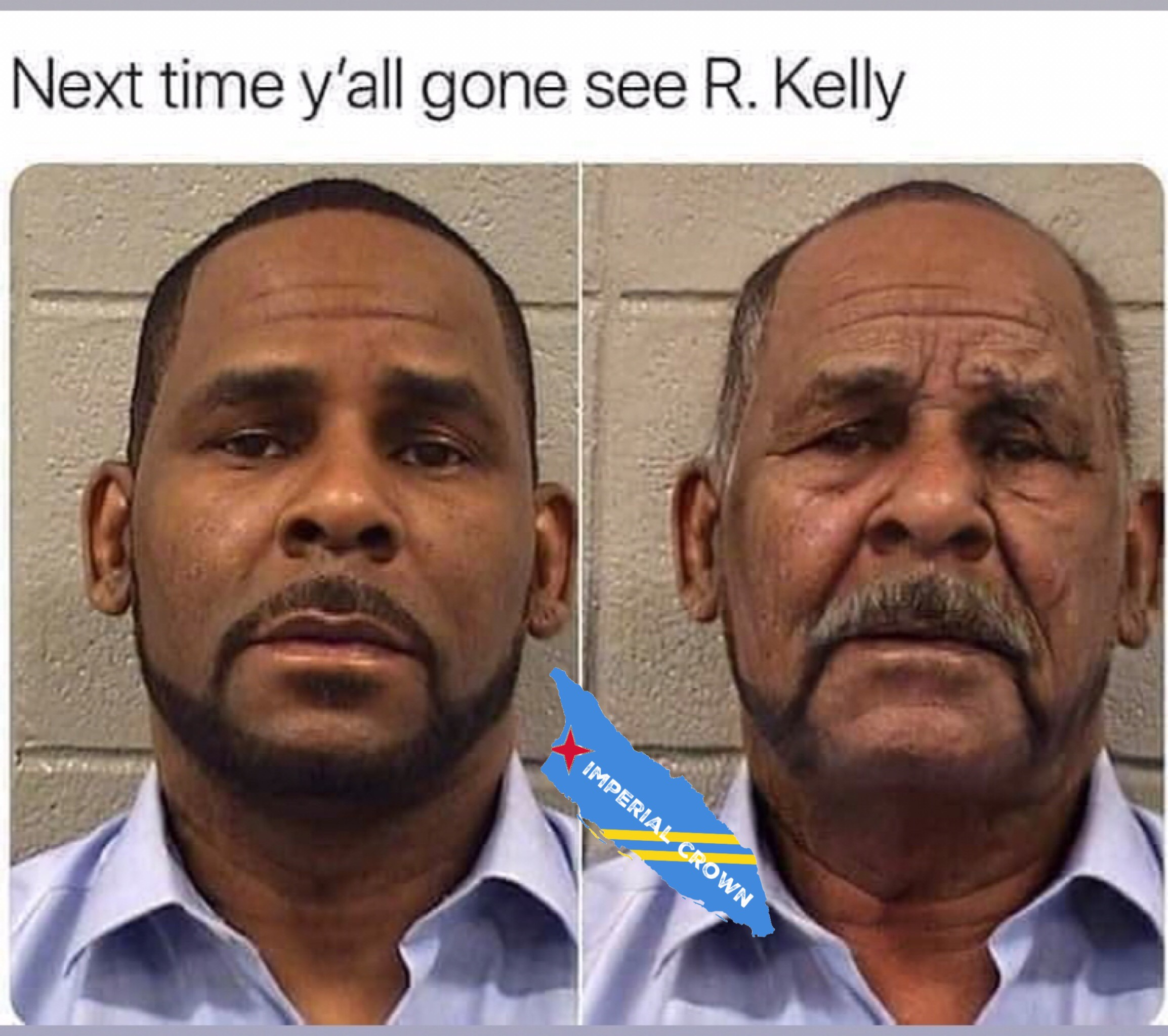 Next time y'all gonna see R.Kelly