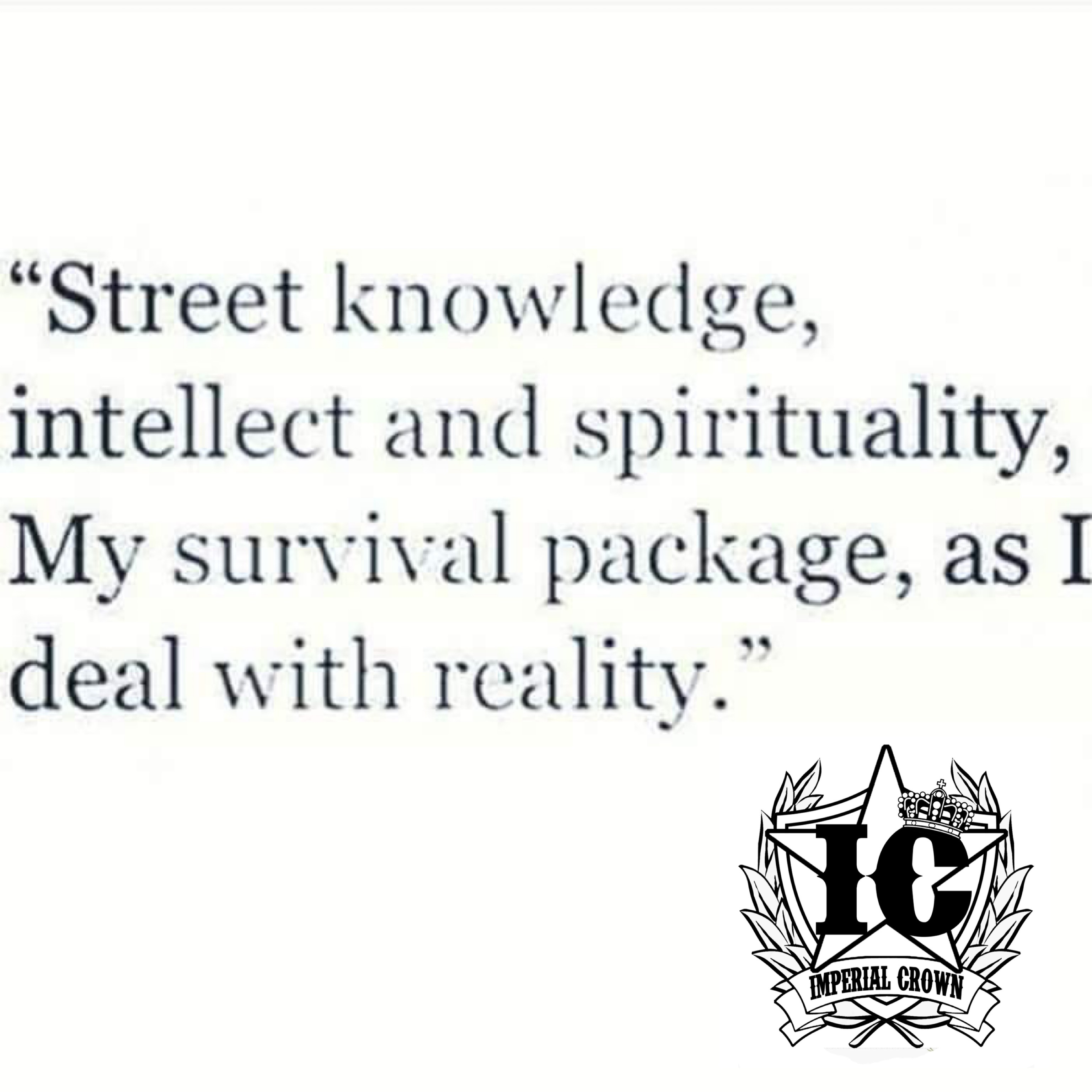 street knowledge intellect and spirituality