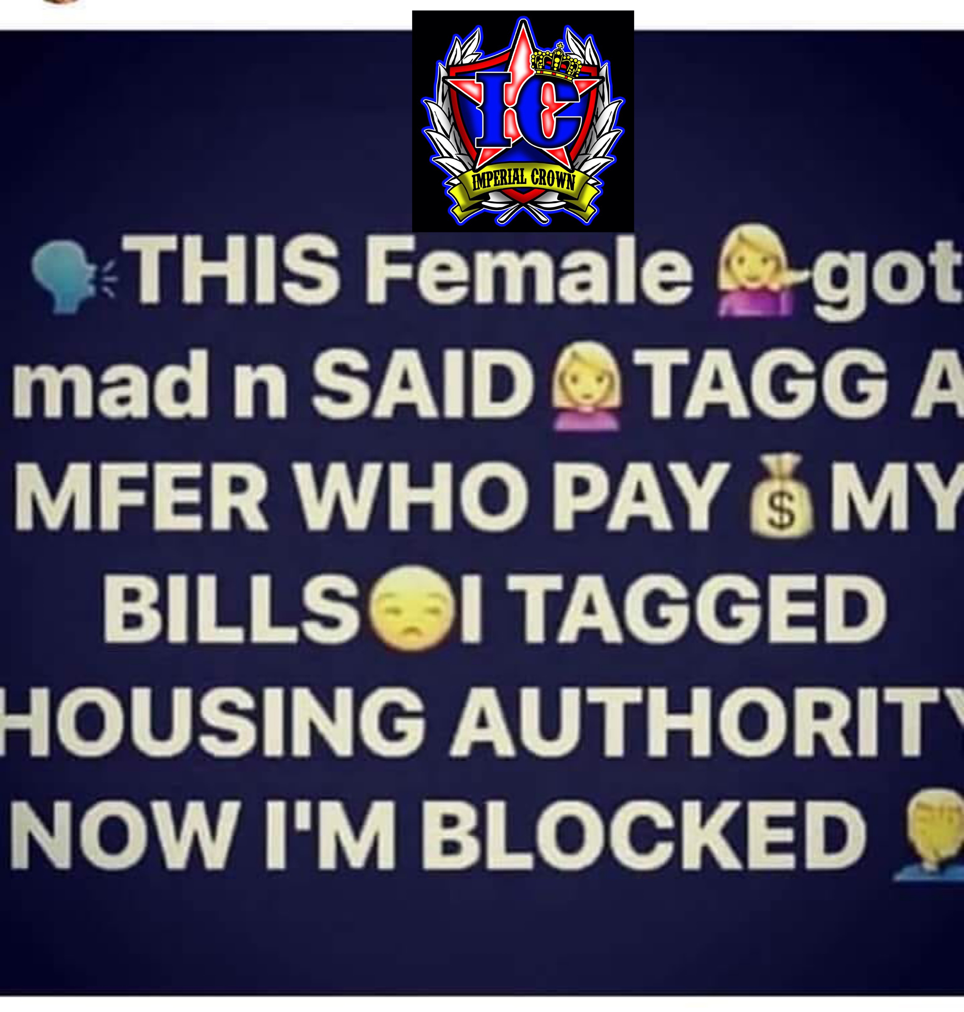 This female got mad n said tag a mfeer who Pay my bills