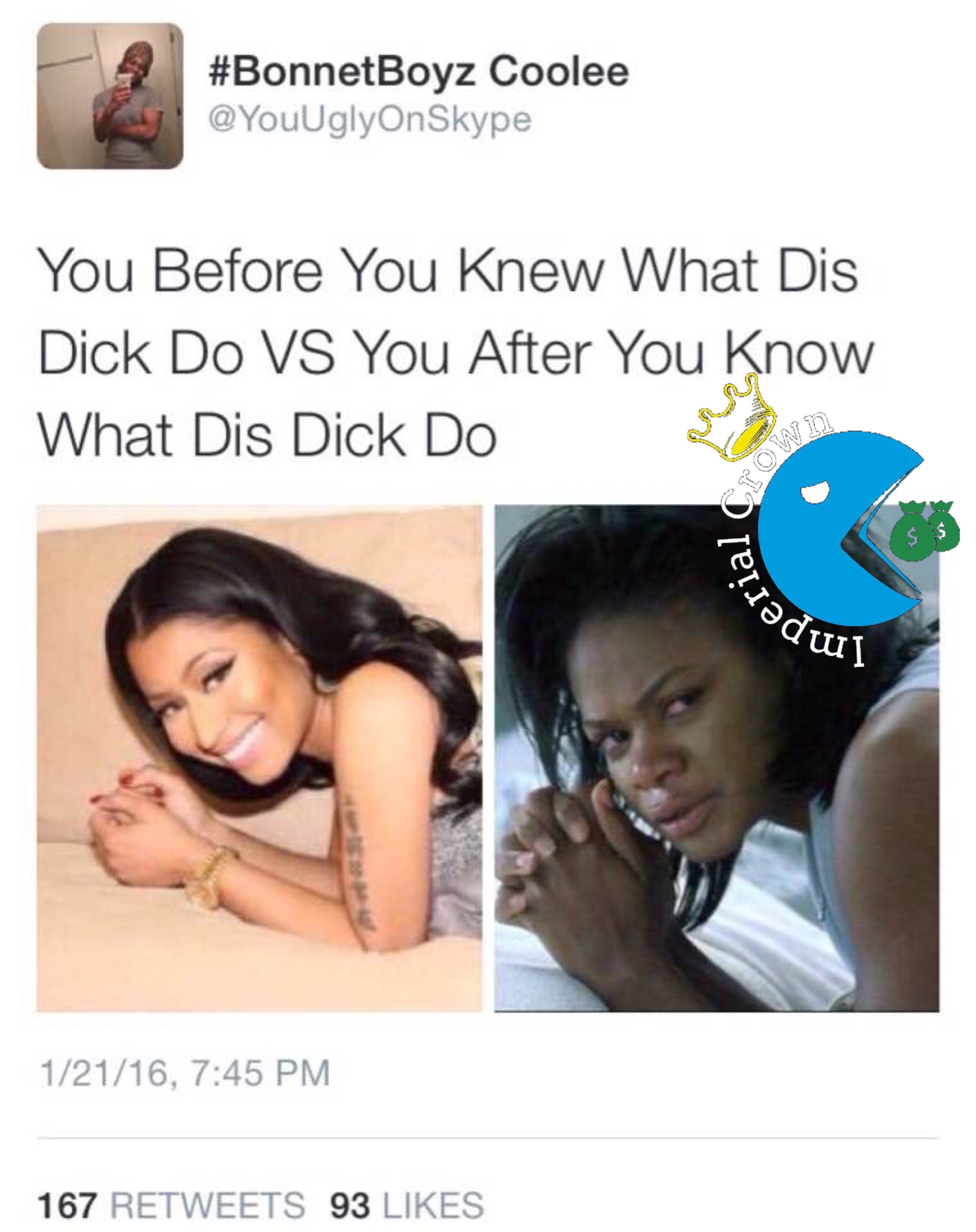 You before you knew what dis dick do vs you after you know what dis dick do