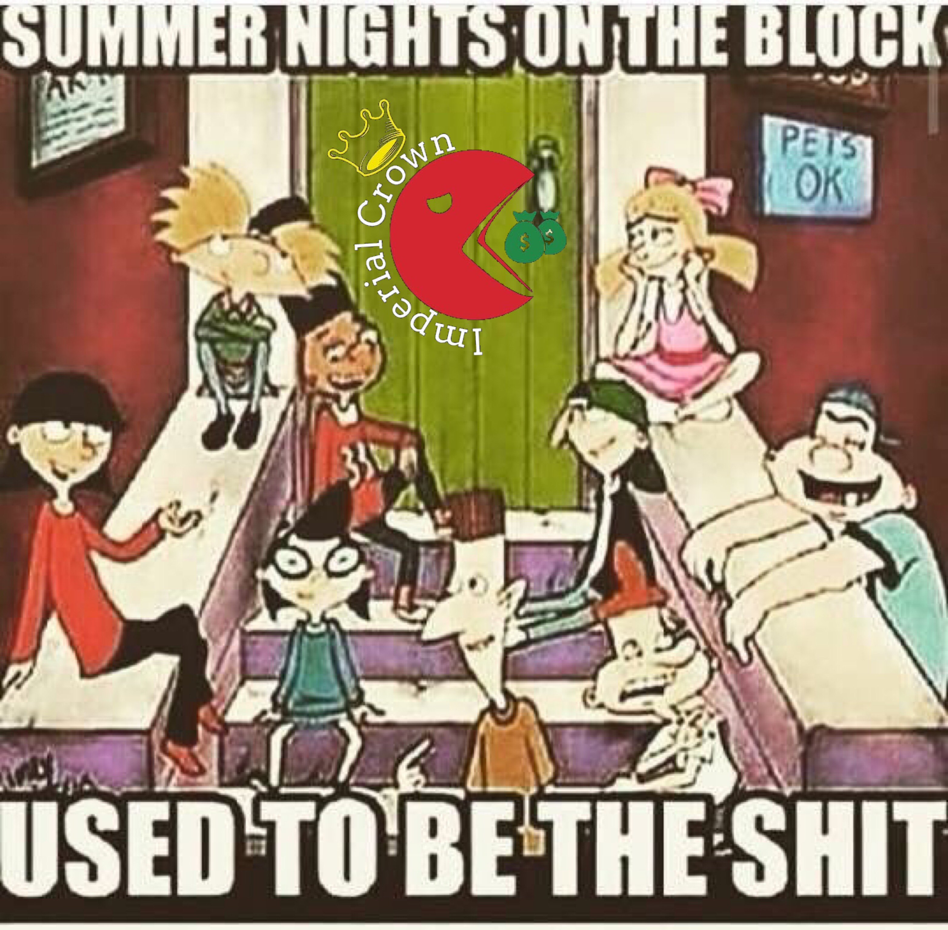 Summers nights on the block used to be the shit