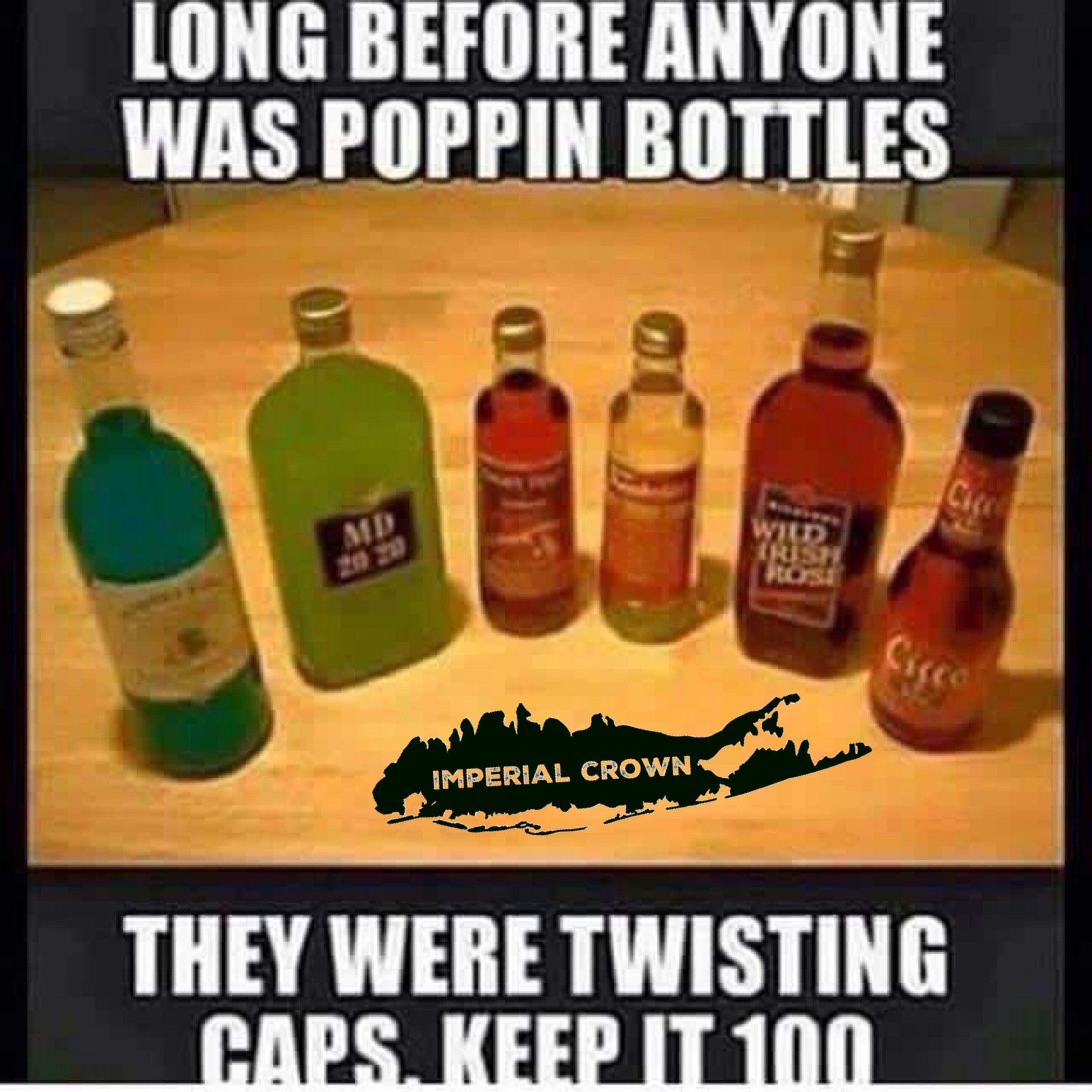 Long before anyone was poppin bottles
