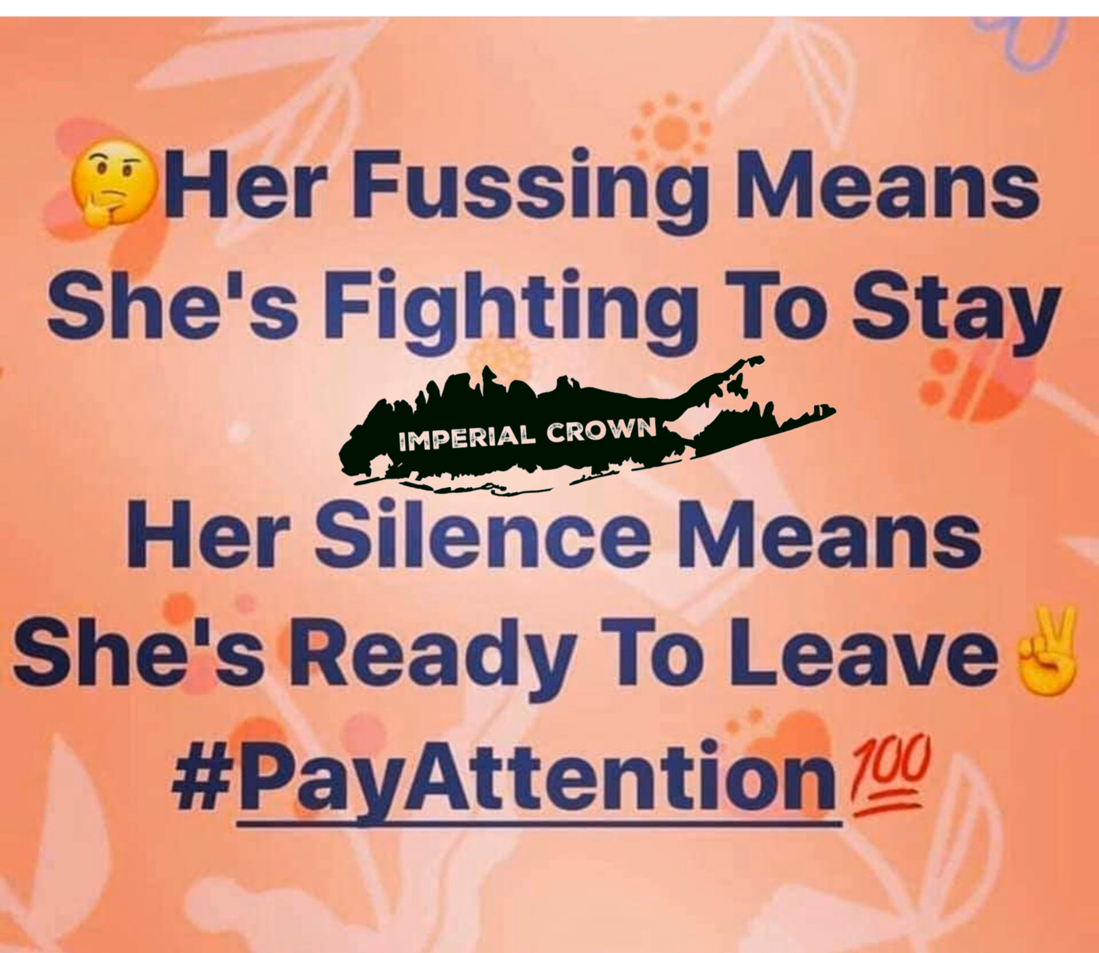 Her fussing means she fighting to stay, her silence means she's ready to leave