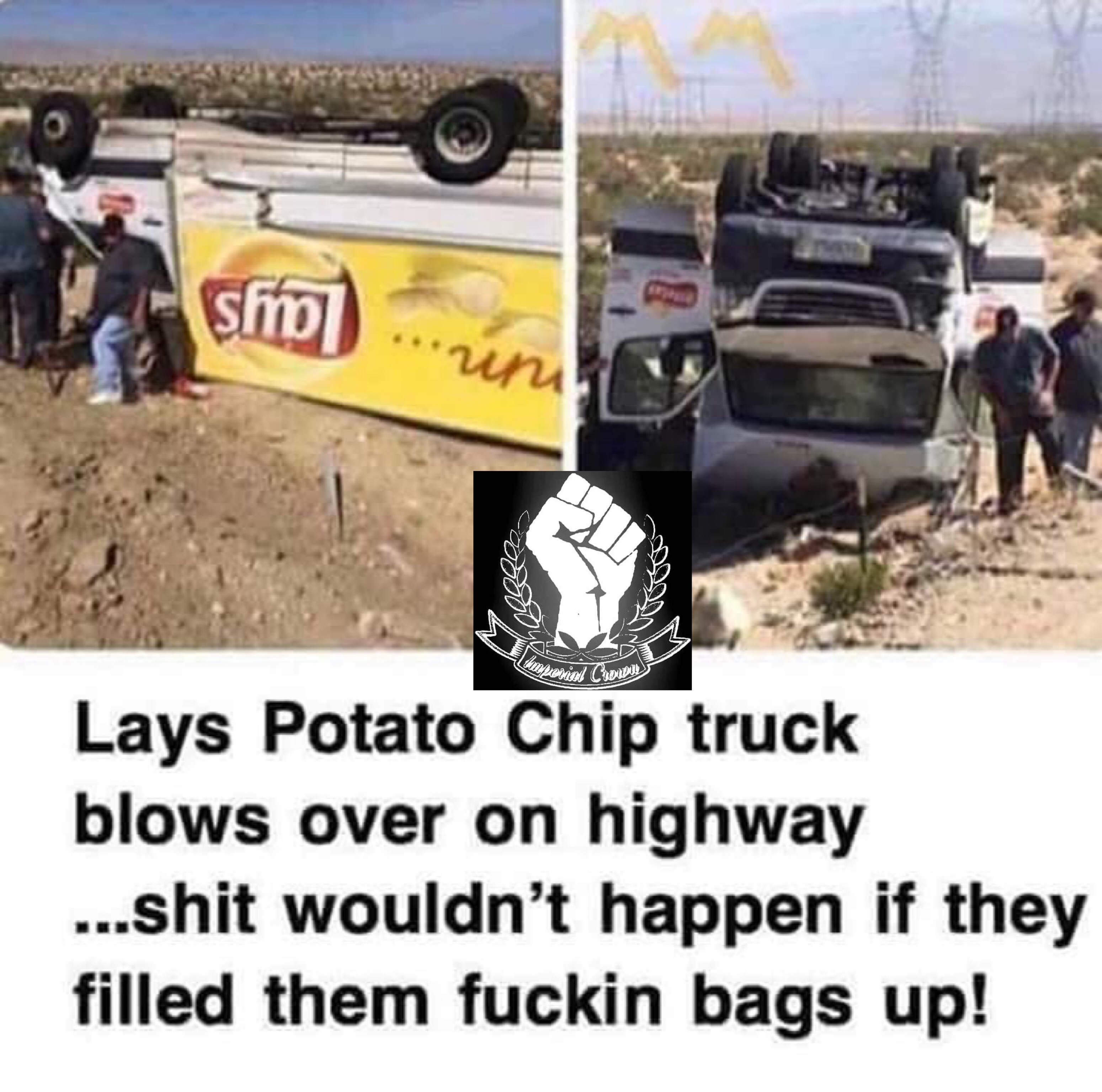 Lays potato chip truck blows over on highway shit wouldn't happen if they filled them fuckin bags up