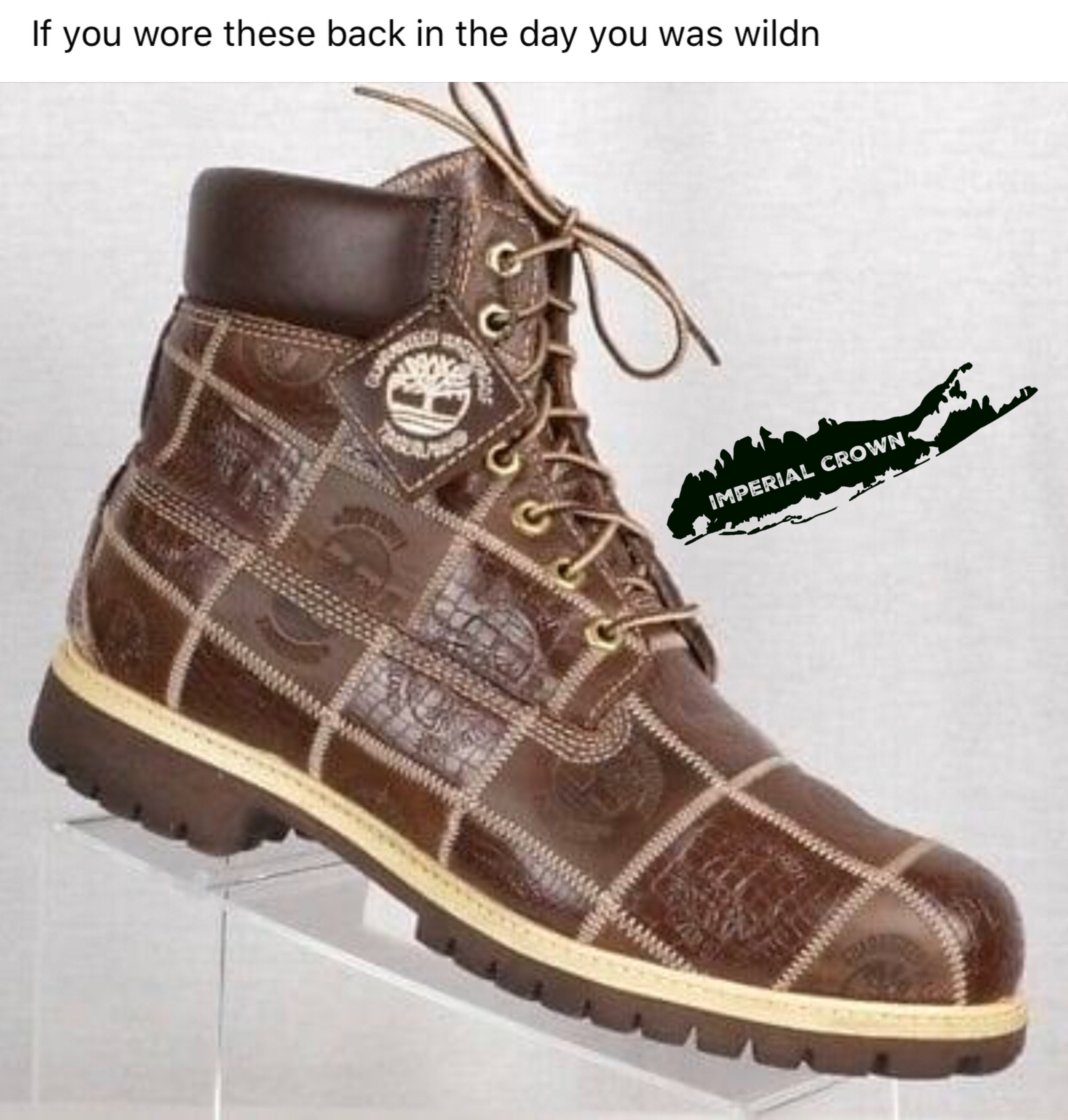 If you wore these back in the day you wildn