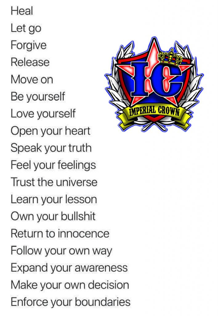 Heal let go forgive move on be yourself love yourself open your heart speak your truth feel your feelings trust