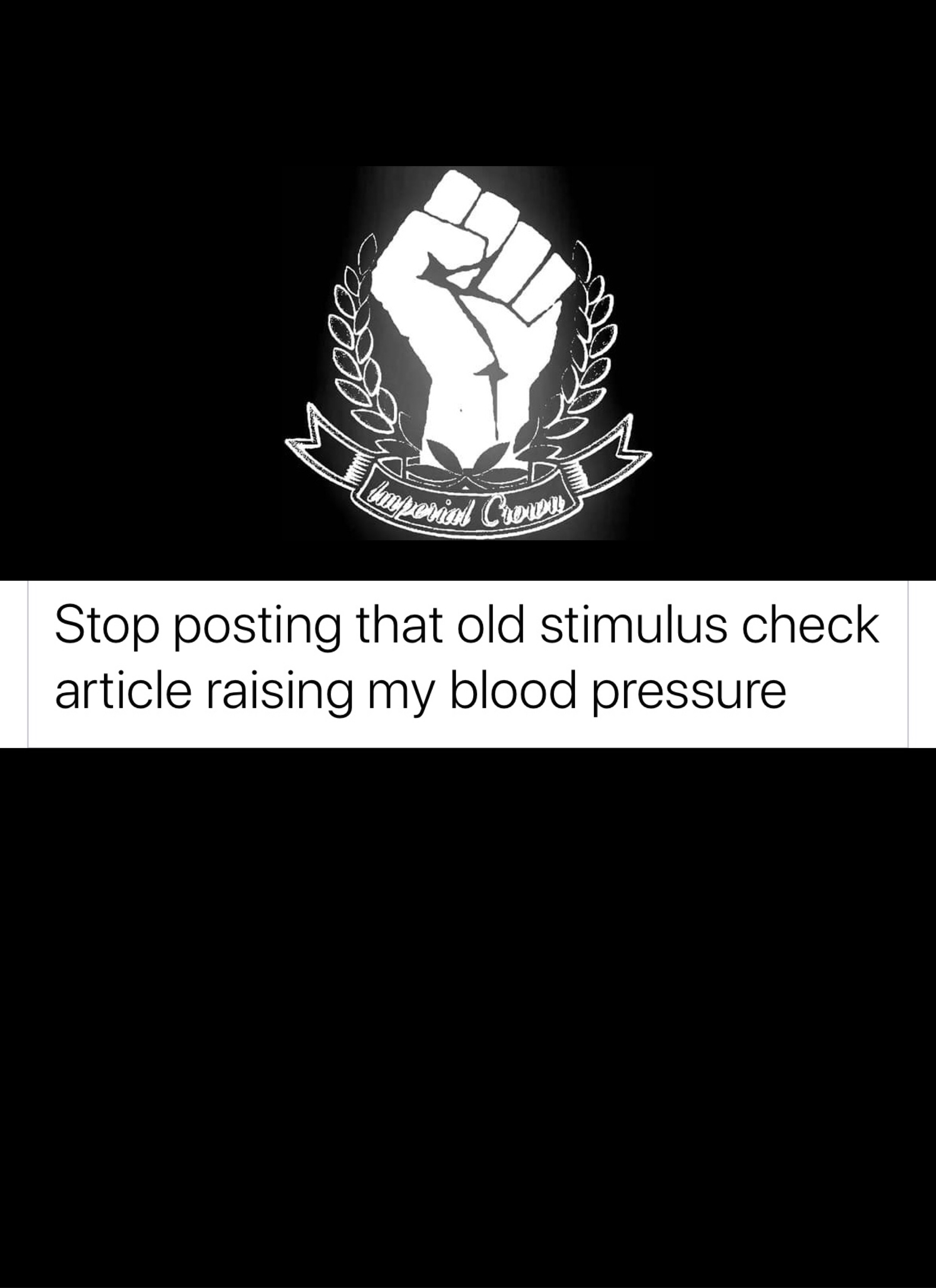 Stop posting that old stimulus check article raising my blood pressure