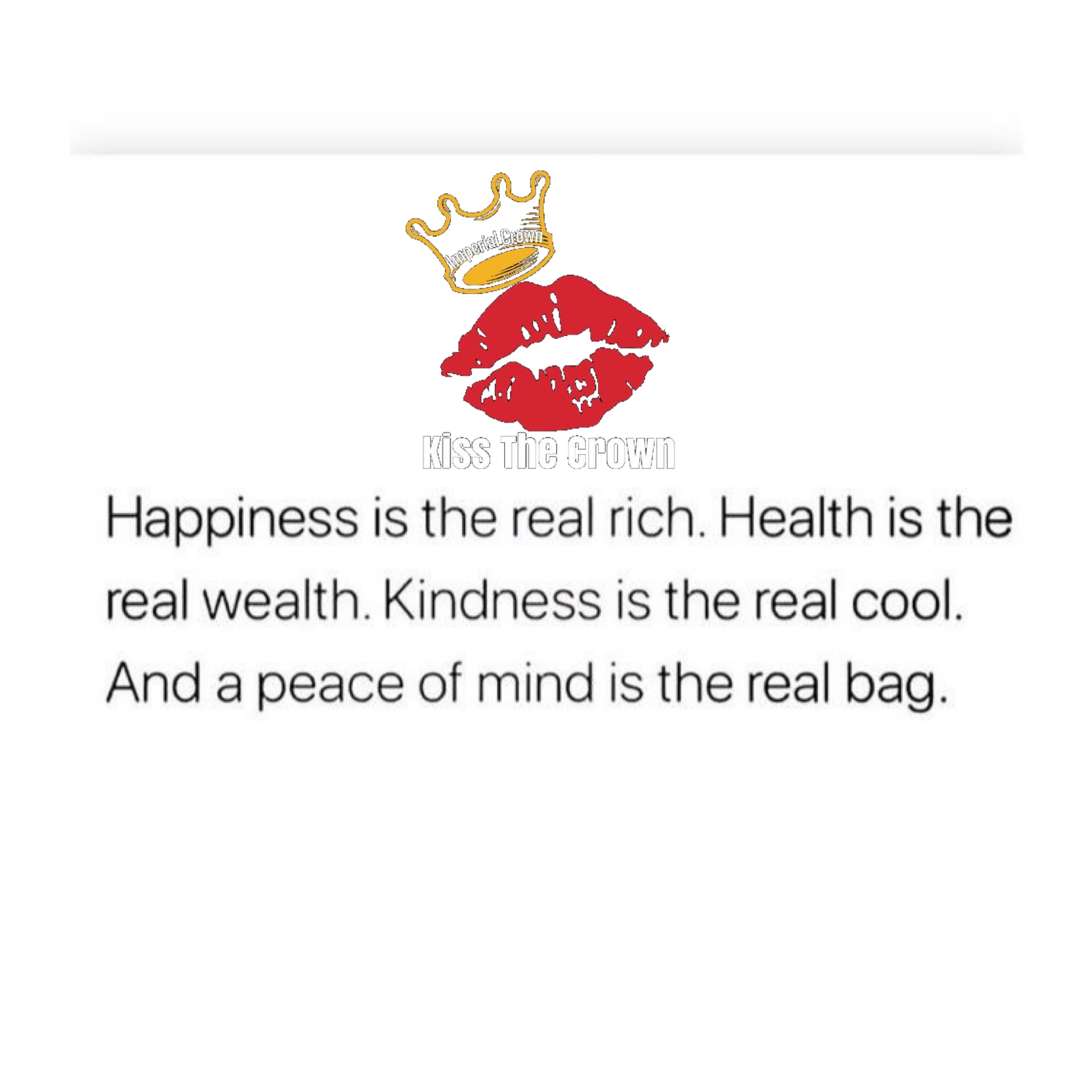 Happiness is the real rush health is the real wealth