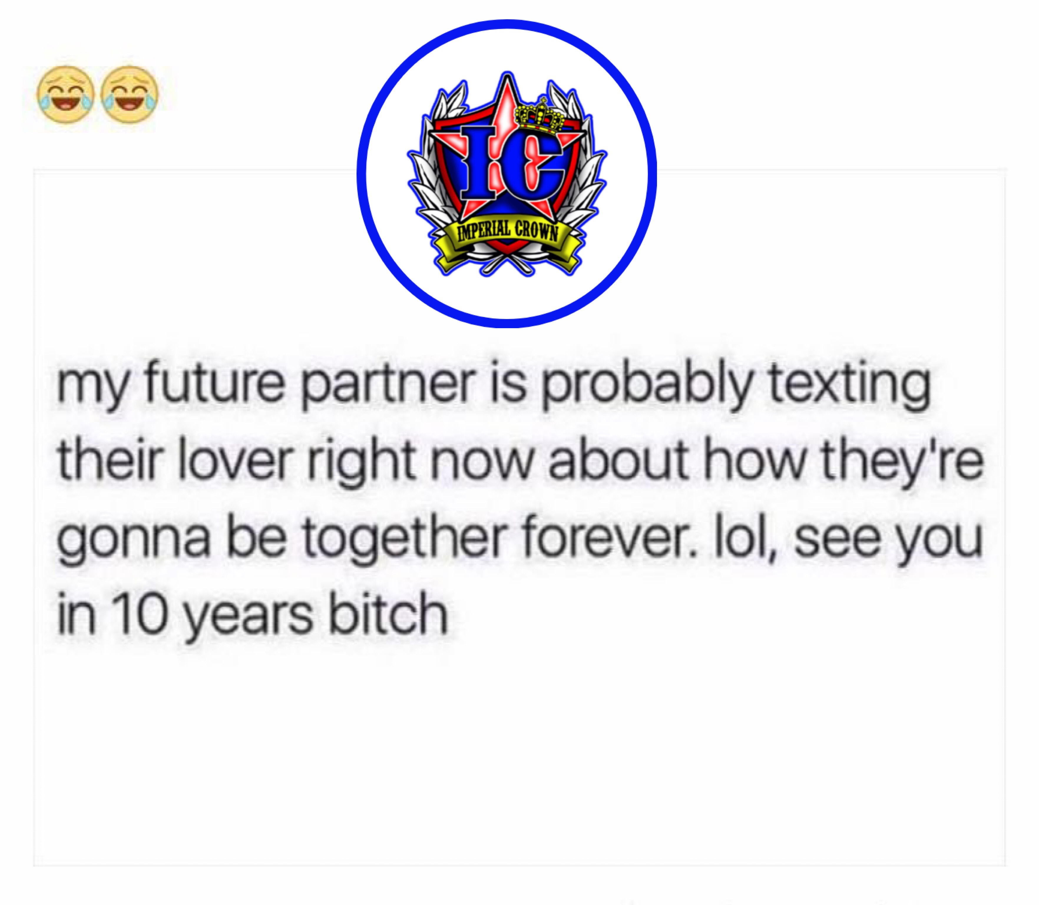 My future partner is probably texting their lover right now