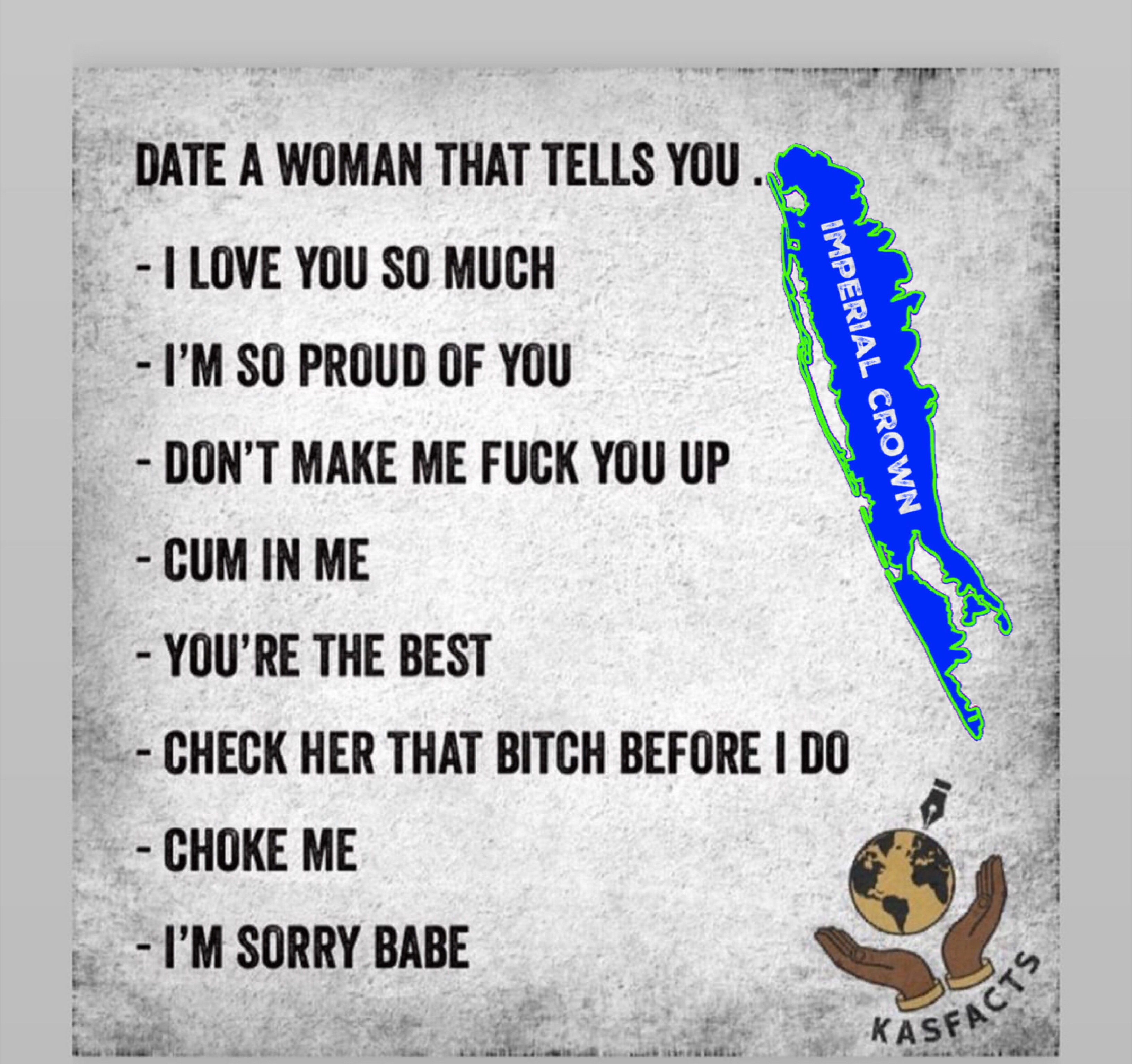 Date a woman that tells you