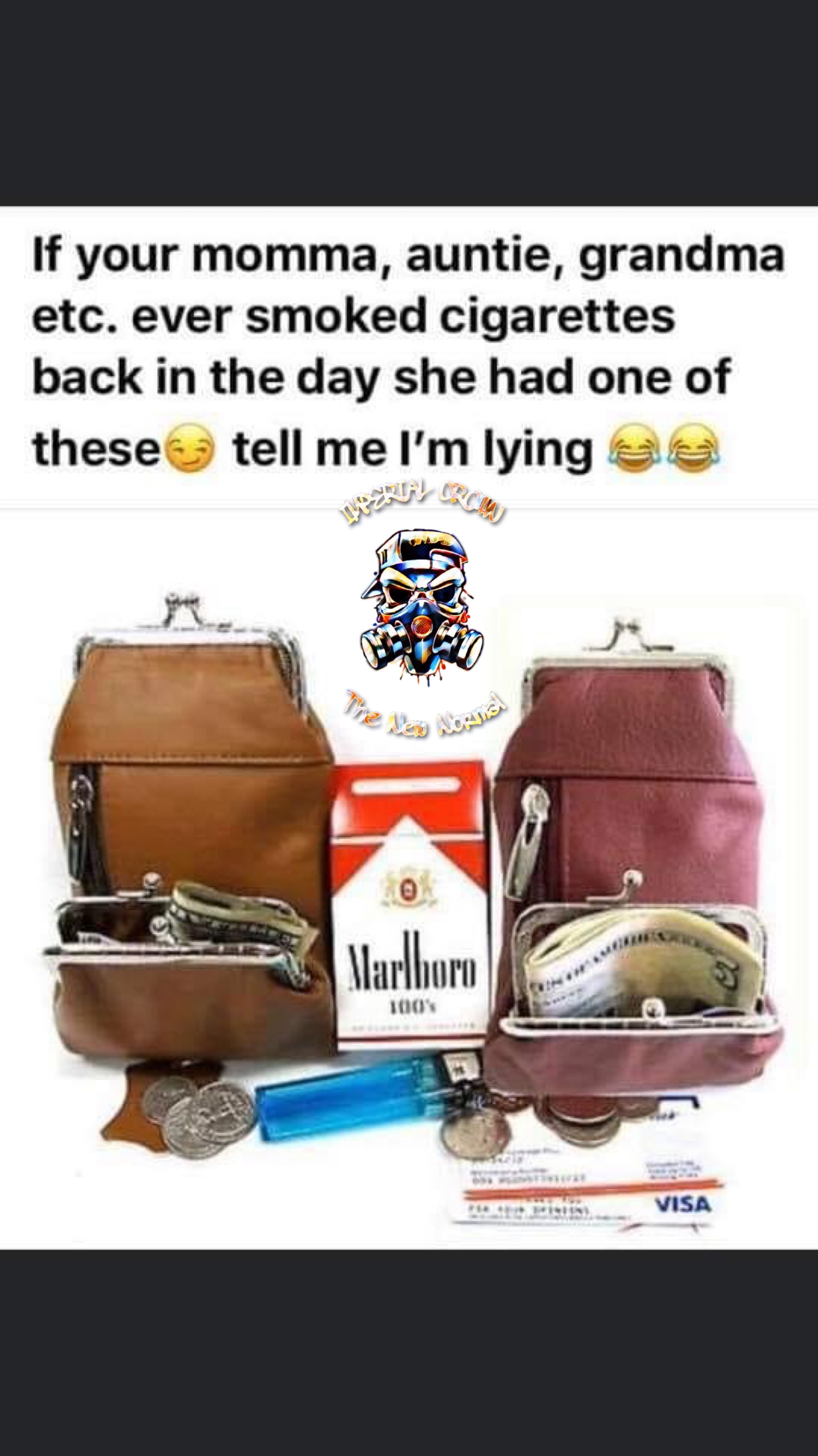 If your momma auntie grandma etc ever smoked cigarettes back in the day she had one of these tell me
