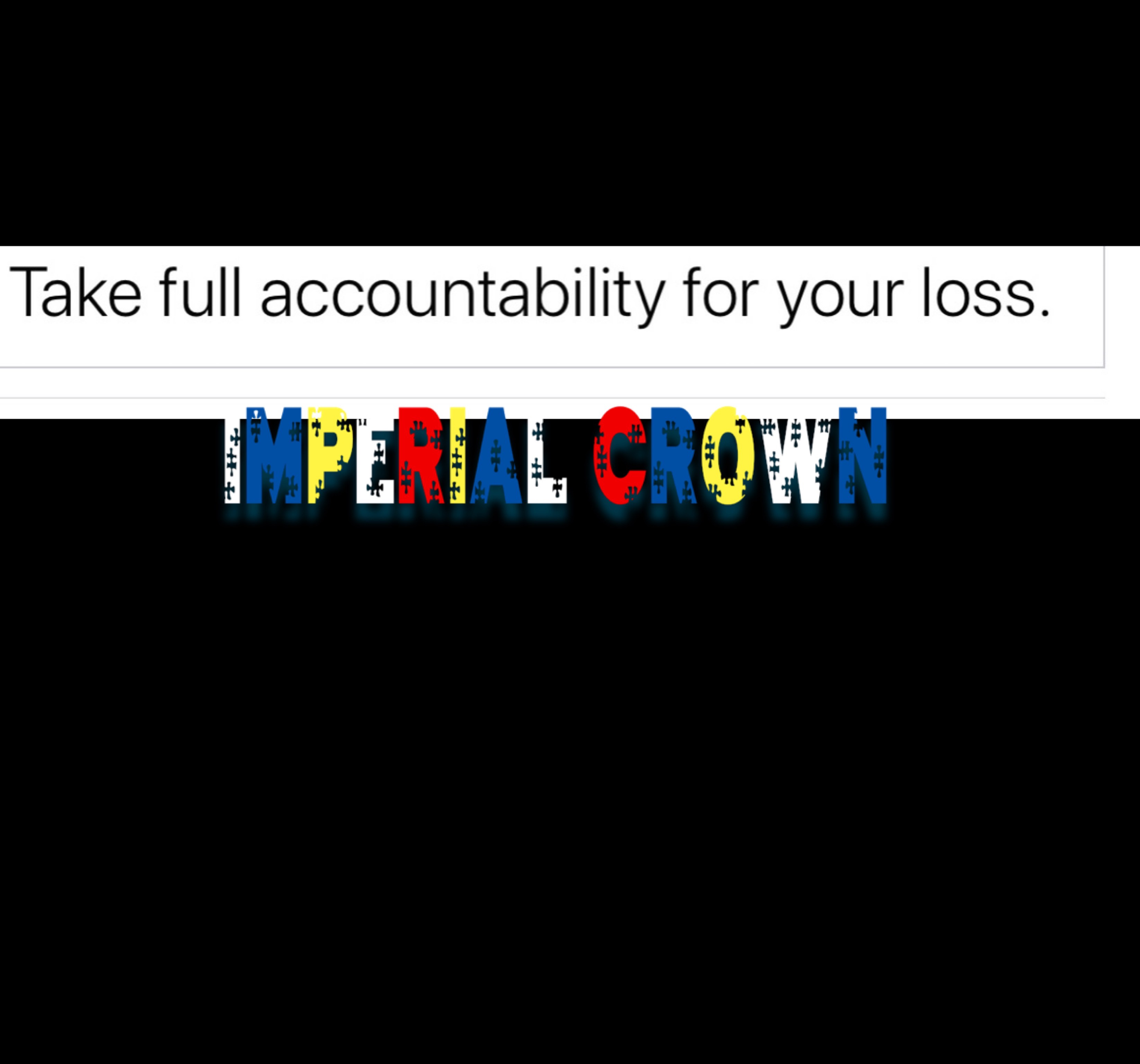 Take full accountability for your loss