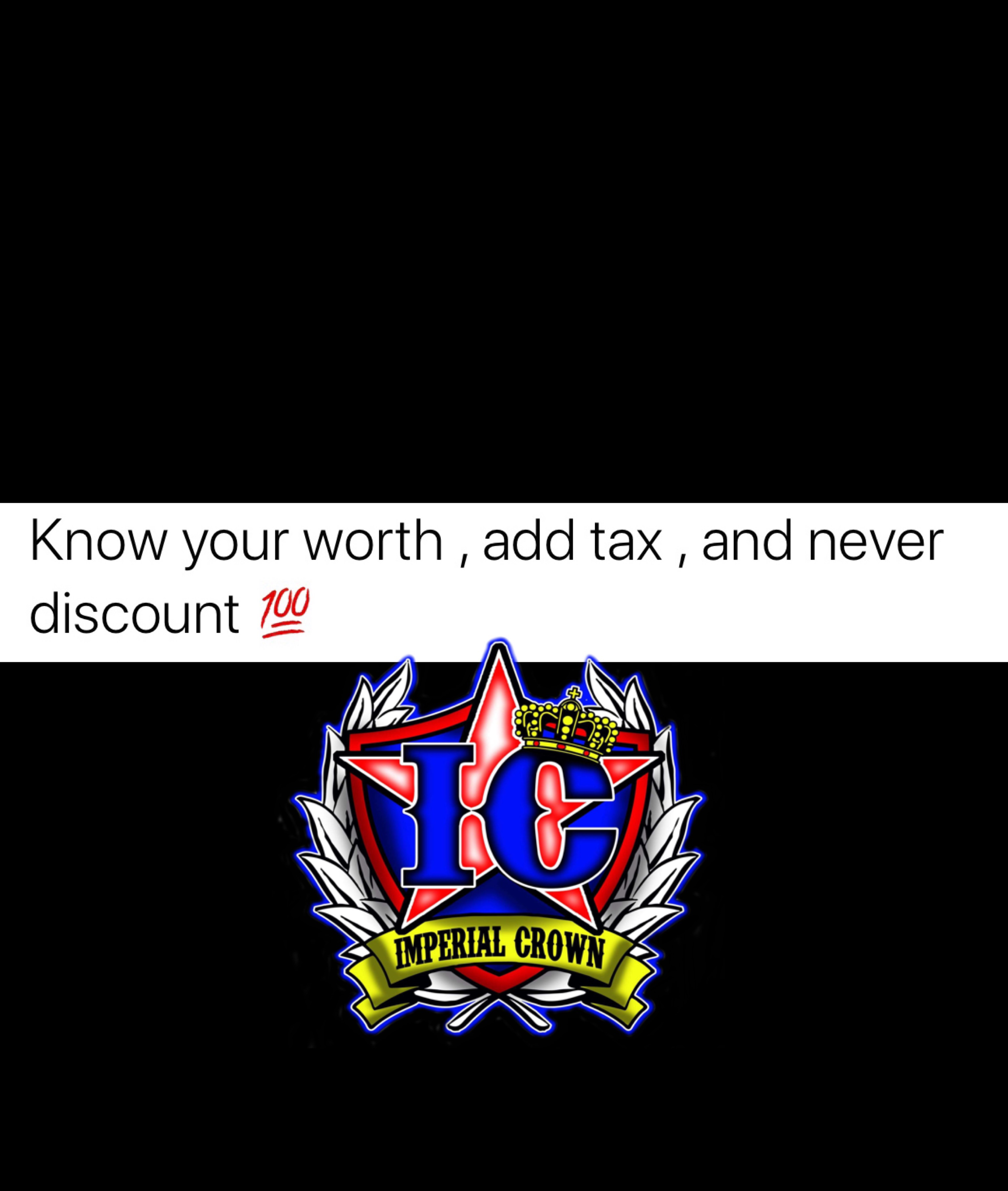 Know your worth add tax and never discount
