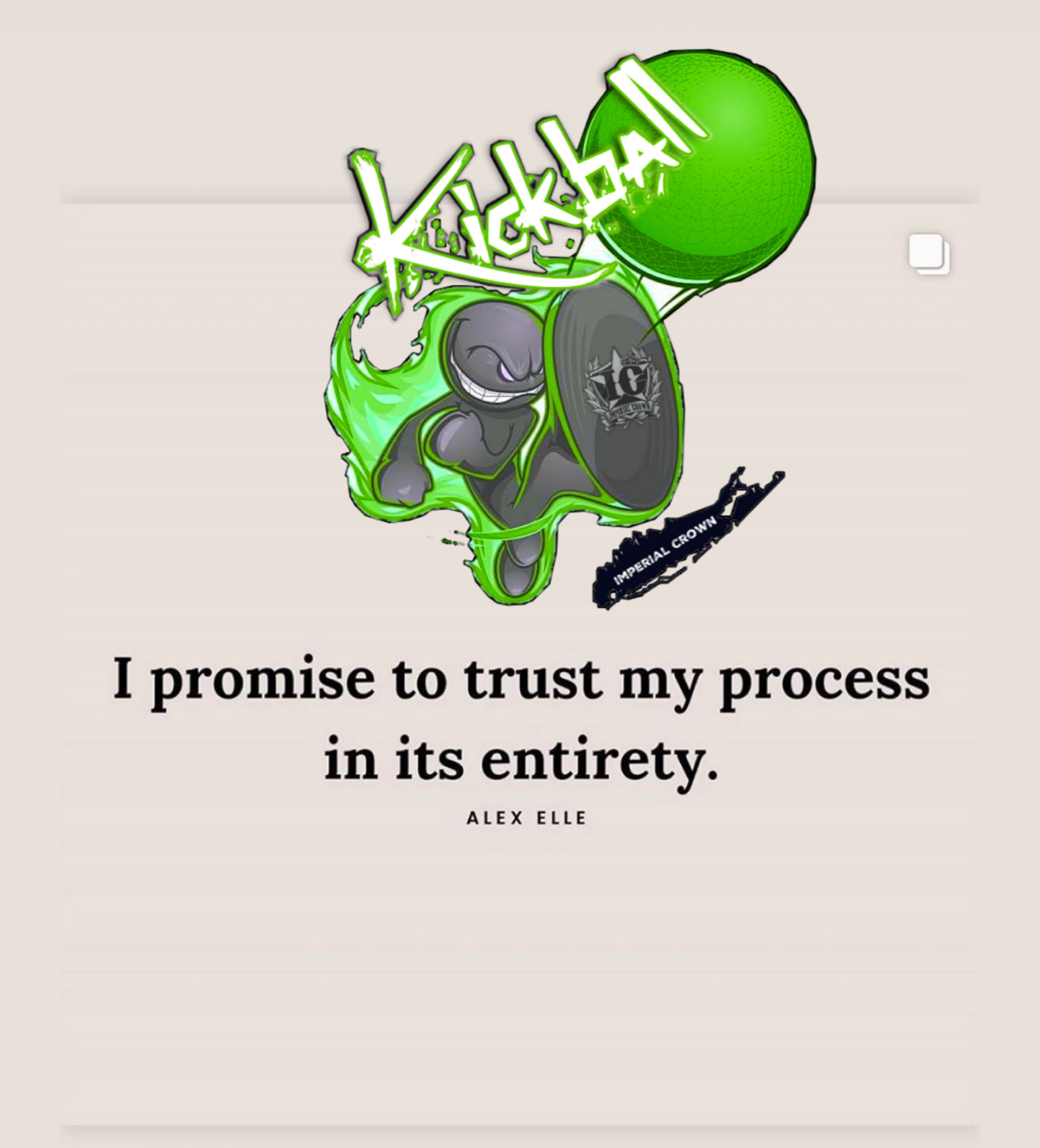 I promise to trust my process in its entirety