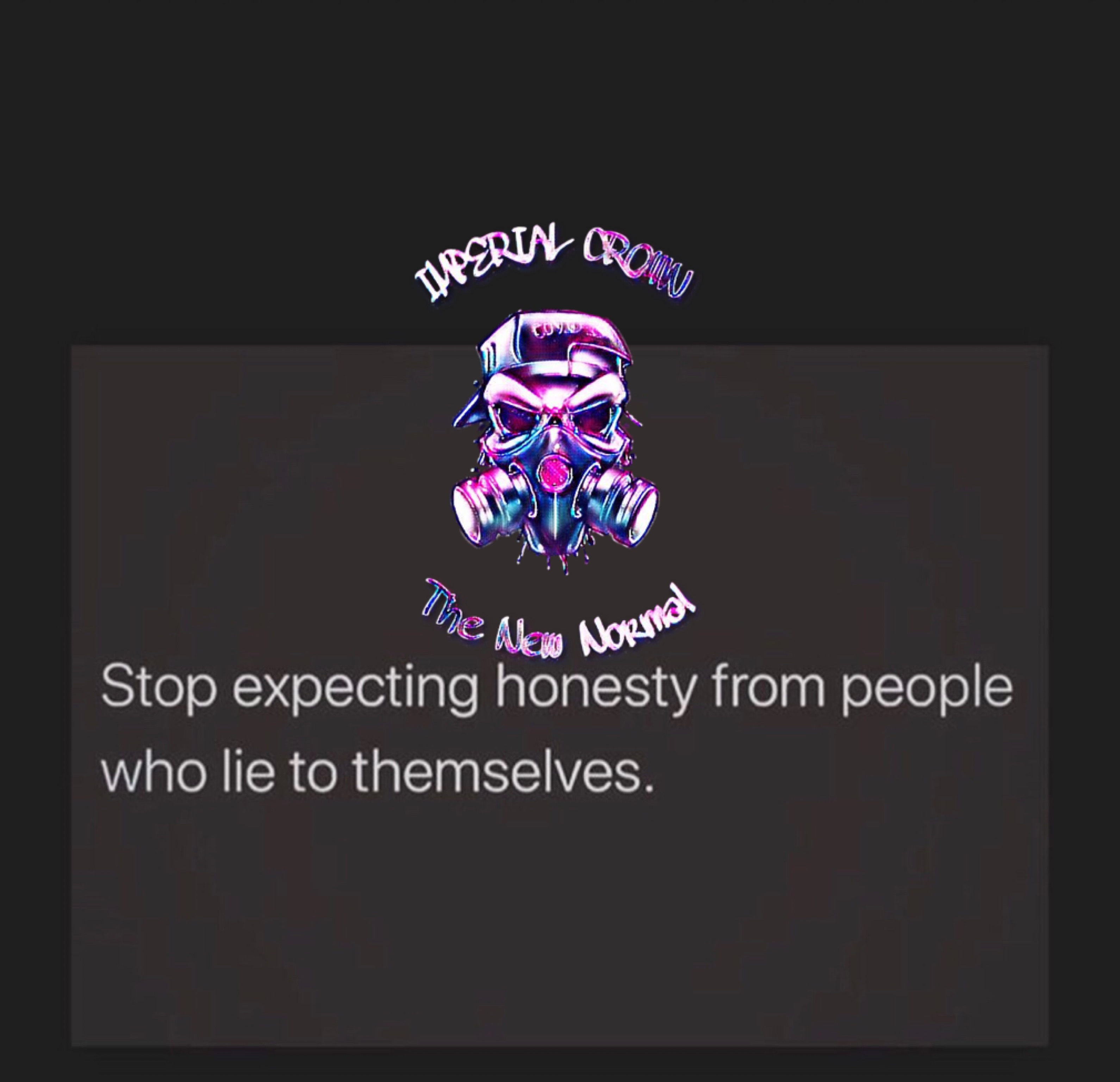 Stop expecting honesty from people who lie to themselves