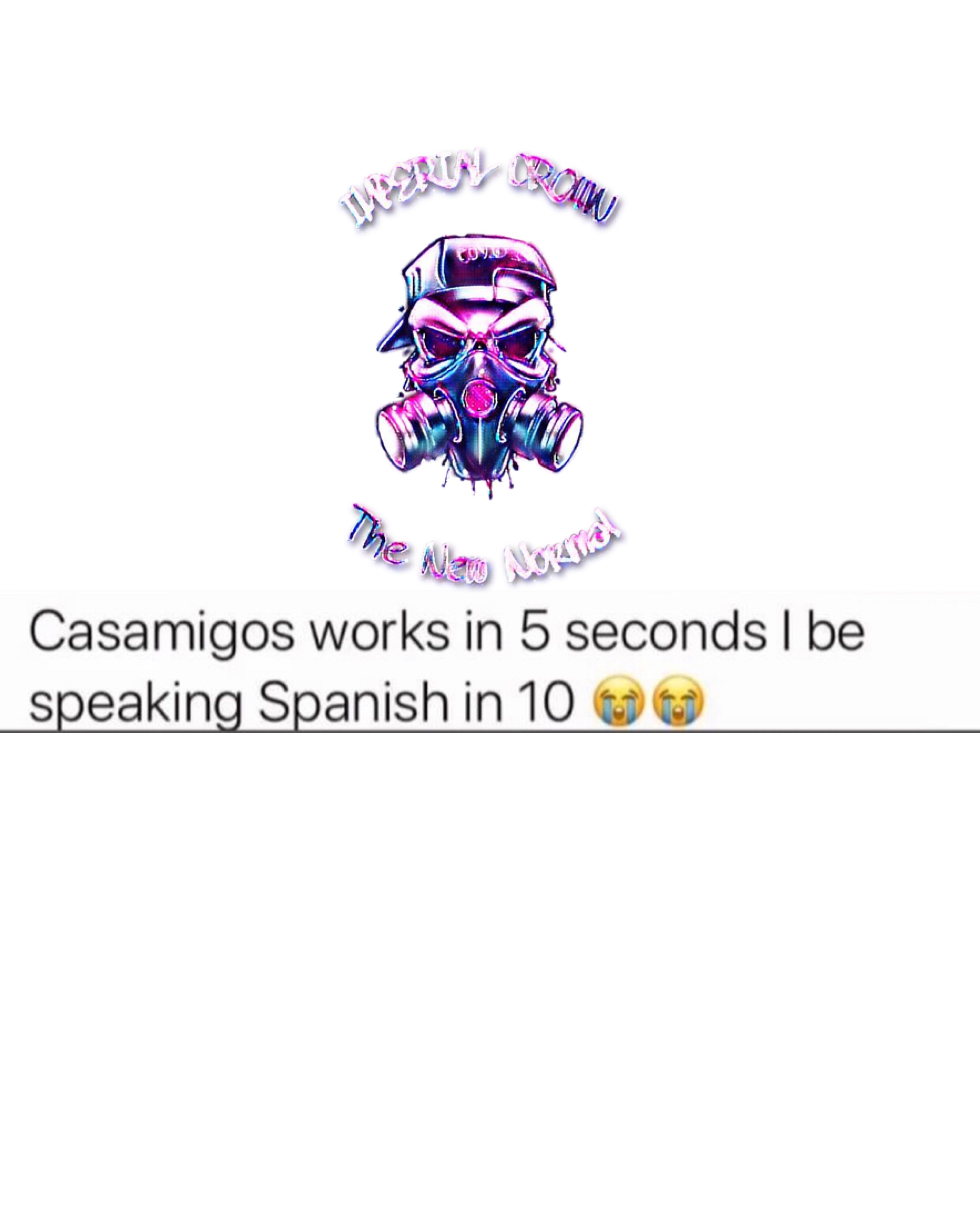 casamigos works in 5 seconds I be speaking Spanish in 10
