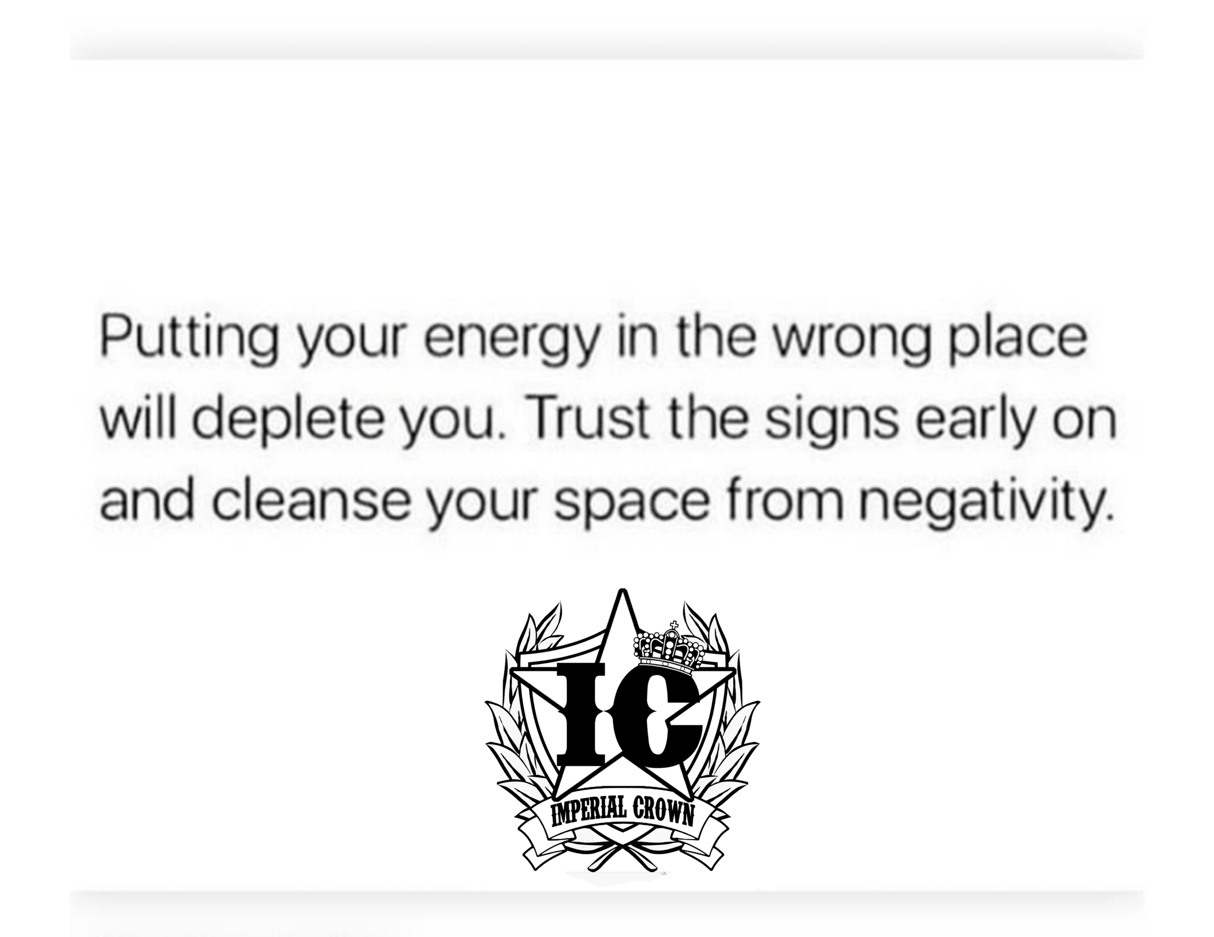 Putting your energy in the wrong place will delete you