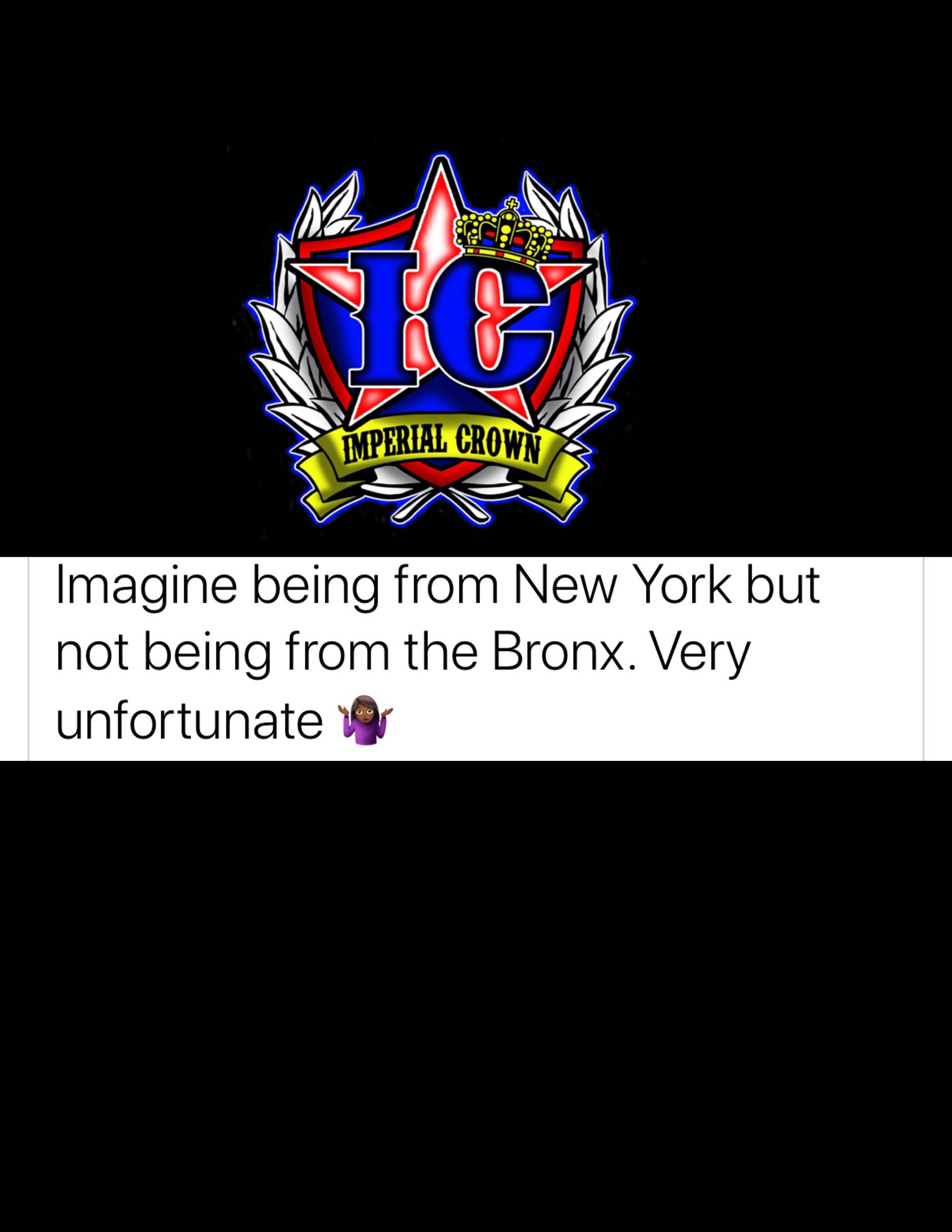 Imagine being from New York but not being from the Bronx